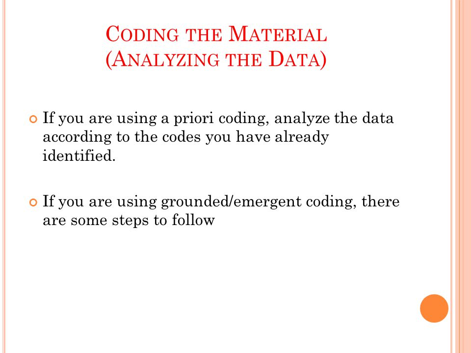 Coding the Material (Analyzing the Data)
