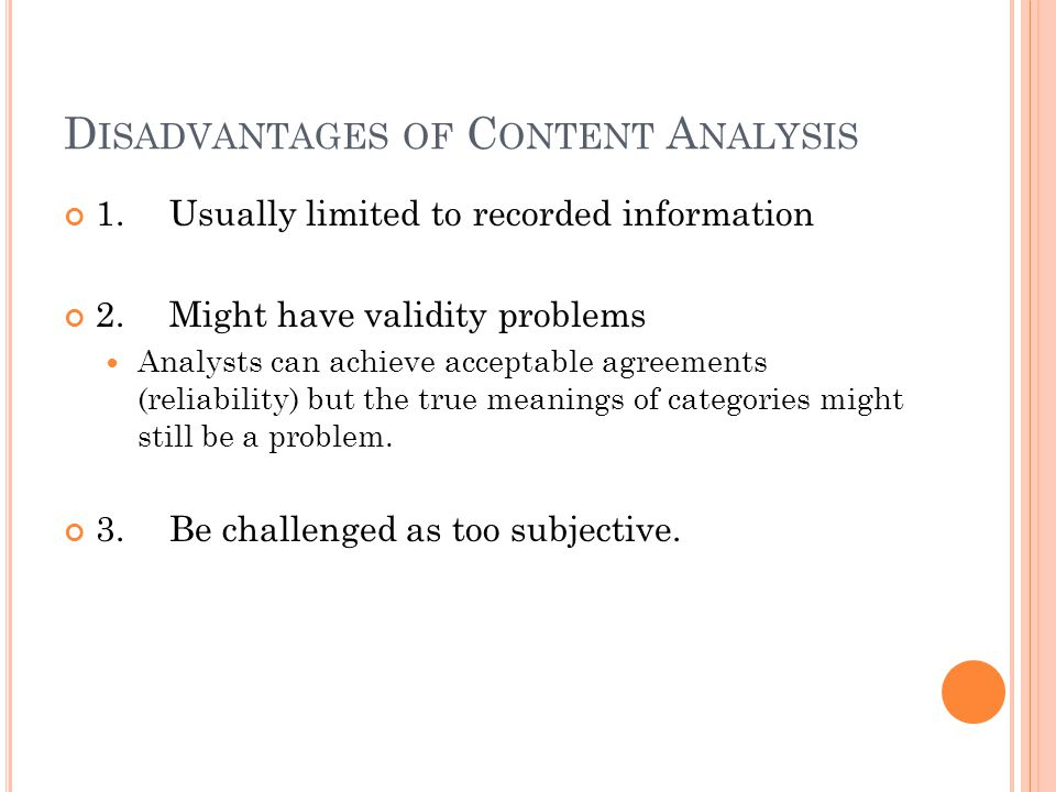 Disadvantages of Content Analysis