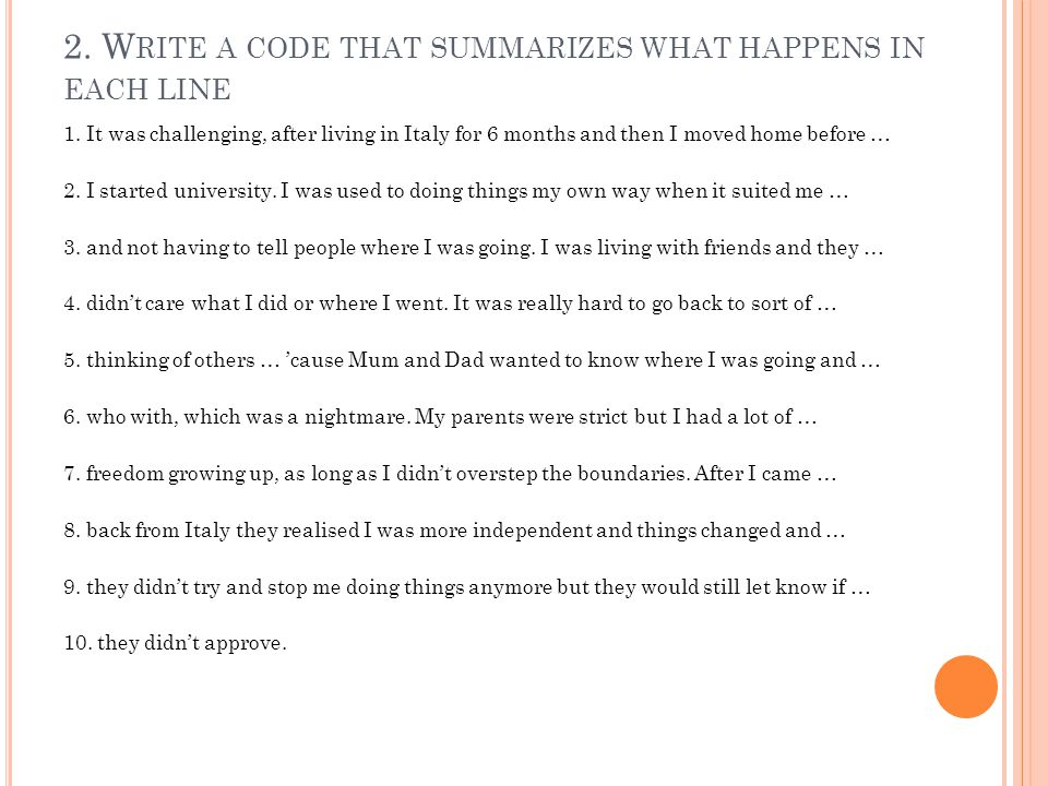 2. Write a code that summarizes what happens in each line