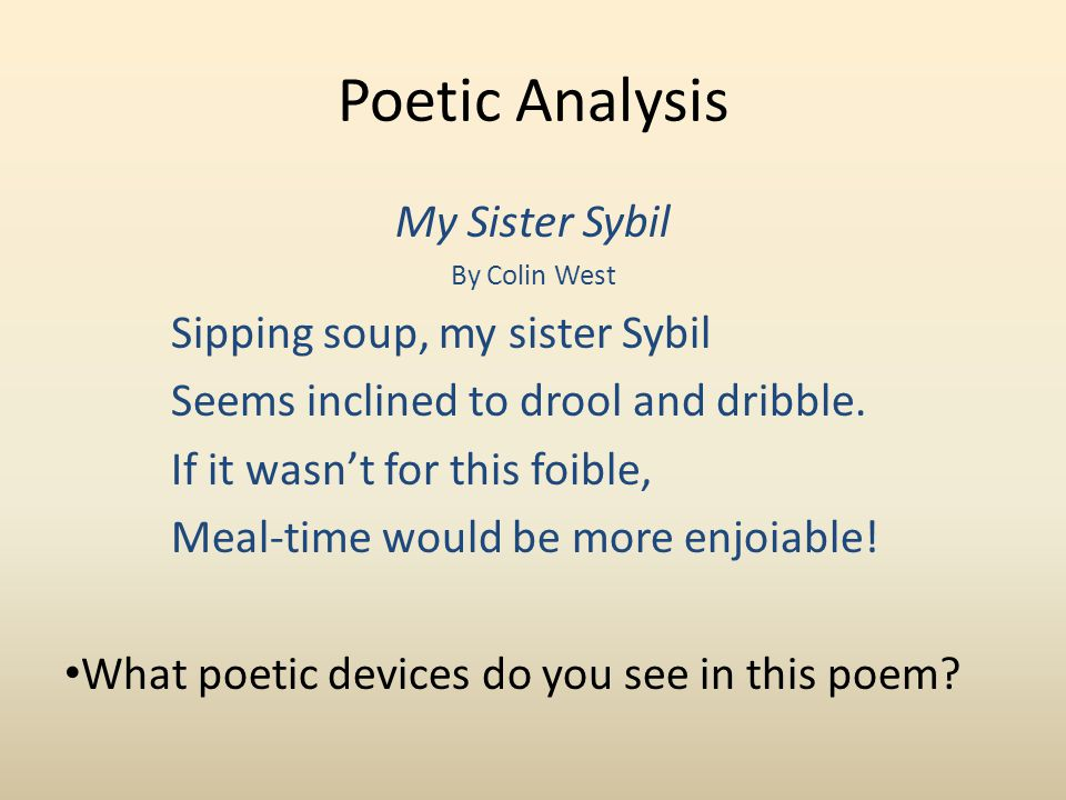Poetic Analysis My Sister Sybil Sipping soup, my sister Sybil