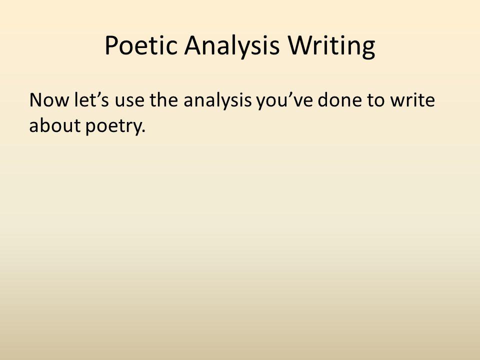 Poetic Analysis Writing