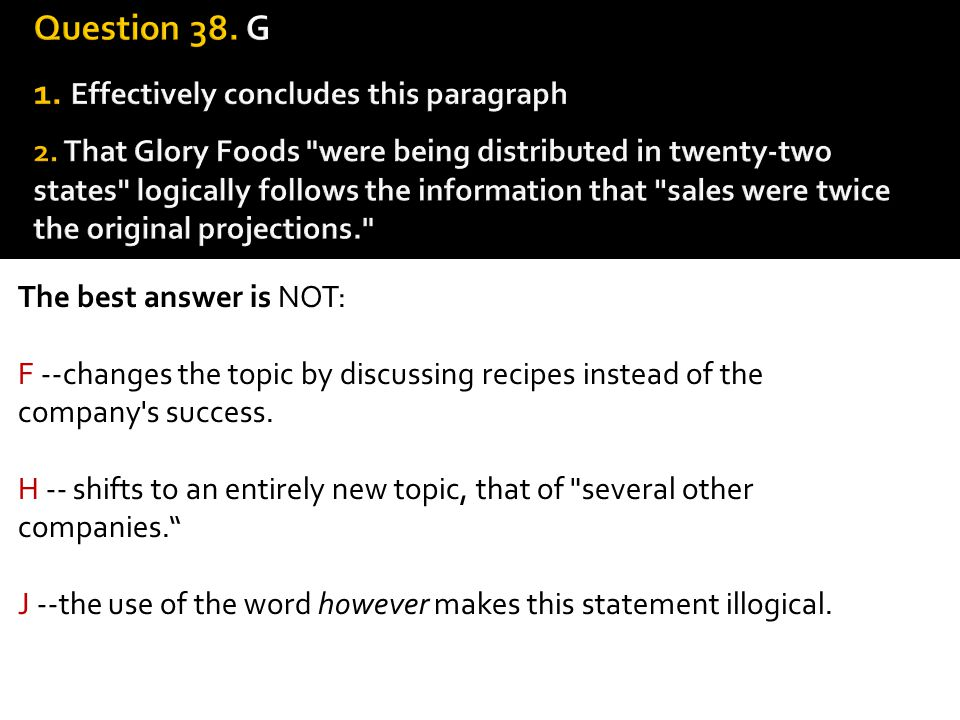 Question 38. G 1. Effectively concludes this paragraph 2