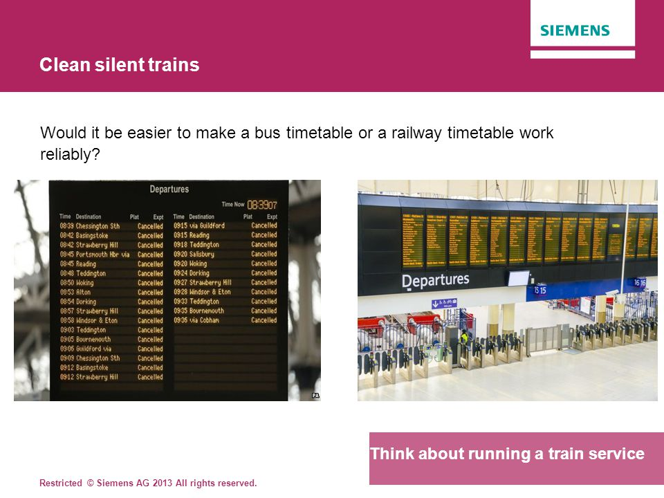 Clean silent trains Would it be easier to make a bus timetable or a railway timetable work reliably