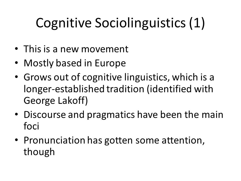 Cognitive Sociolinguistics (1)
