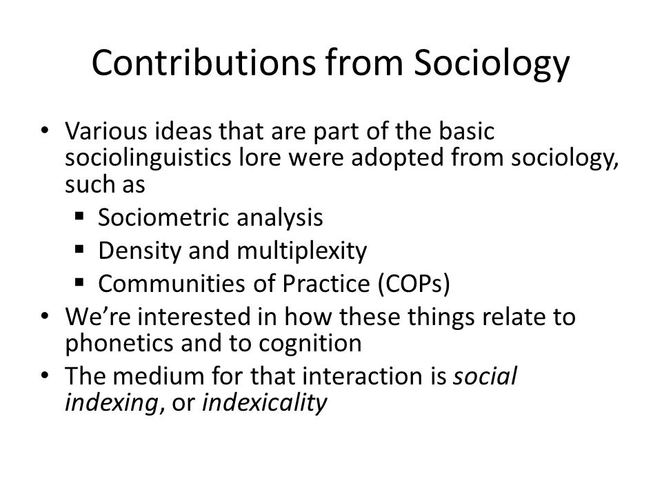 Contributions from Sociology