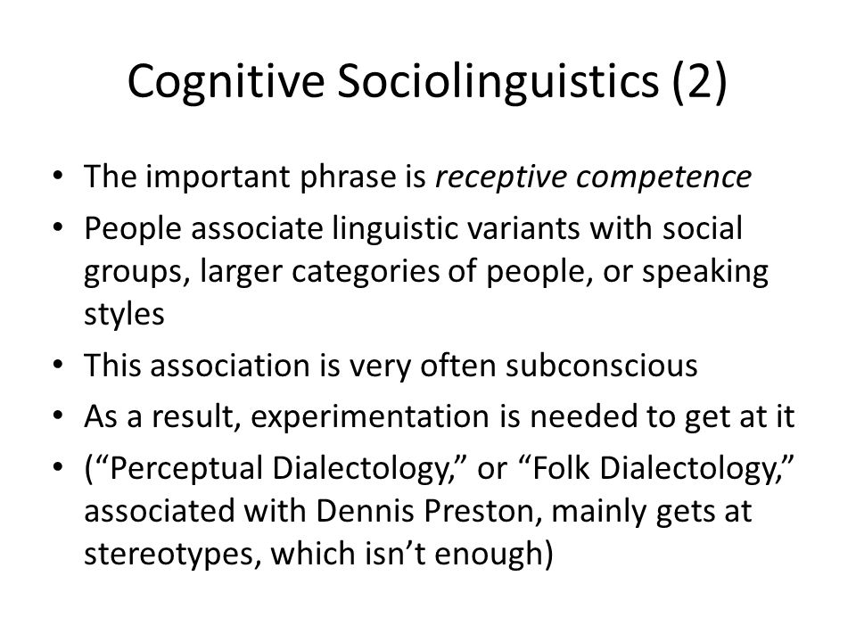 Cognitive Sociolinguistics (2)