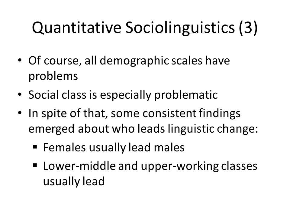 Quantitative Sociolinguistics (3)