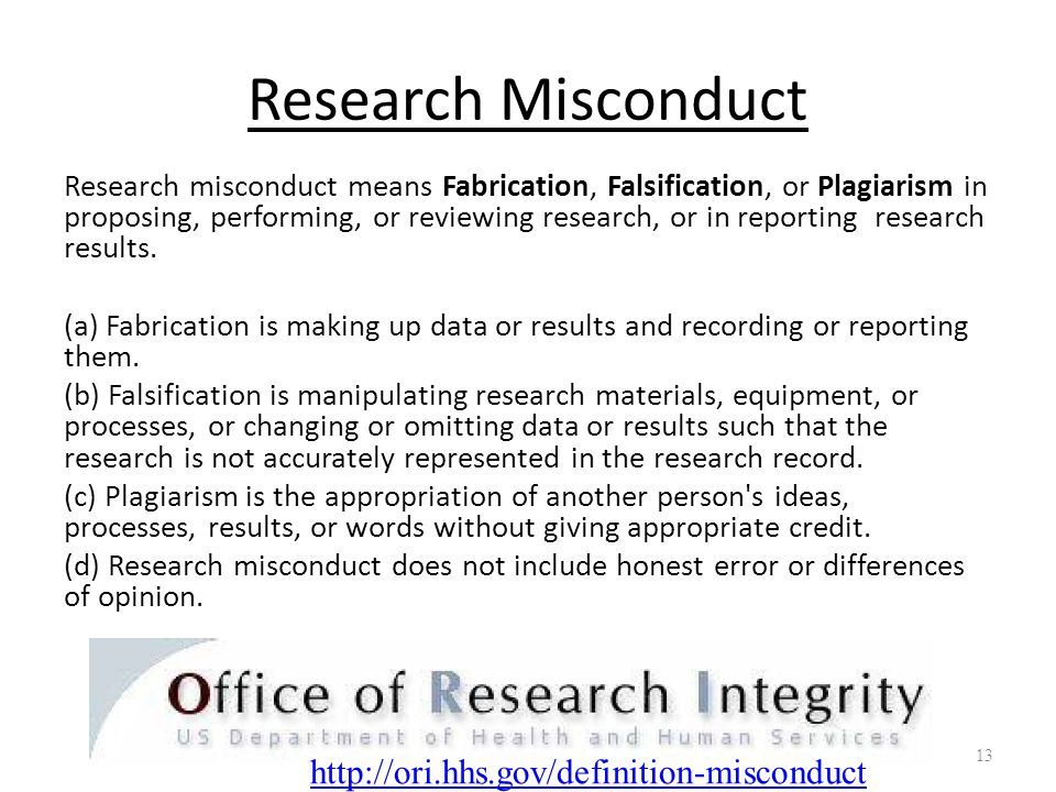 Research Misconduct http://ori.hhs.gov/definition-misconduct
