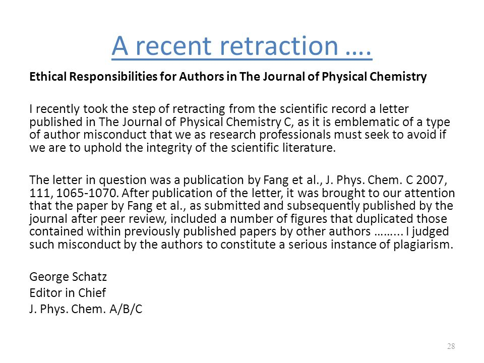 A recent retraction …. Ethical Responsibilities for Authors in The Journal of Physical Chemistry.