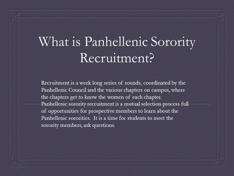 What is Panhellenic Sorority Recruitment