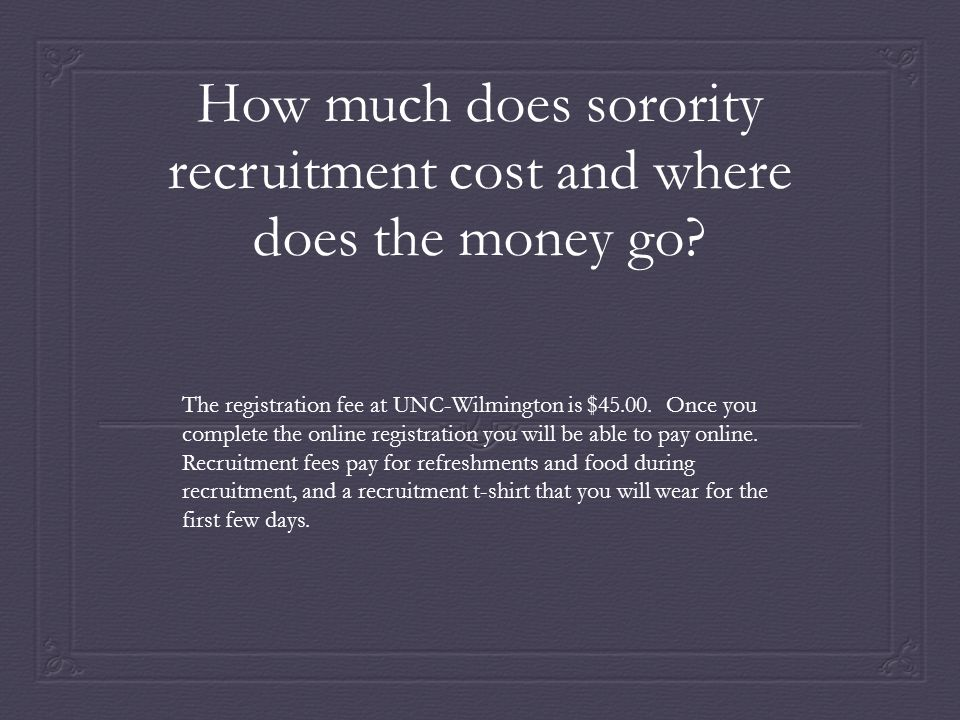 How much does sorority recruitment cost and where does the money go
