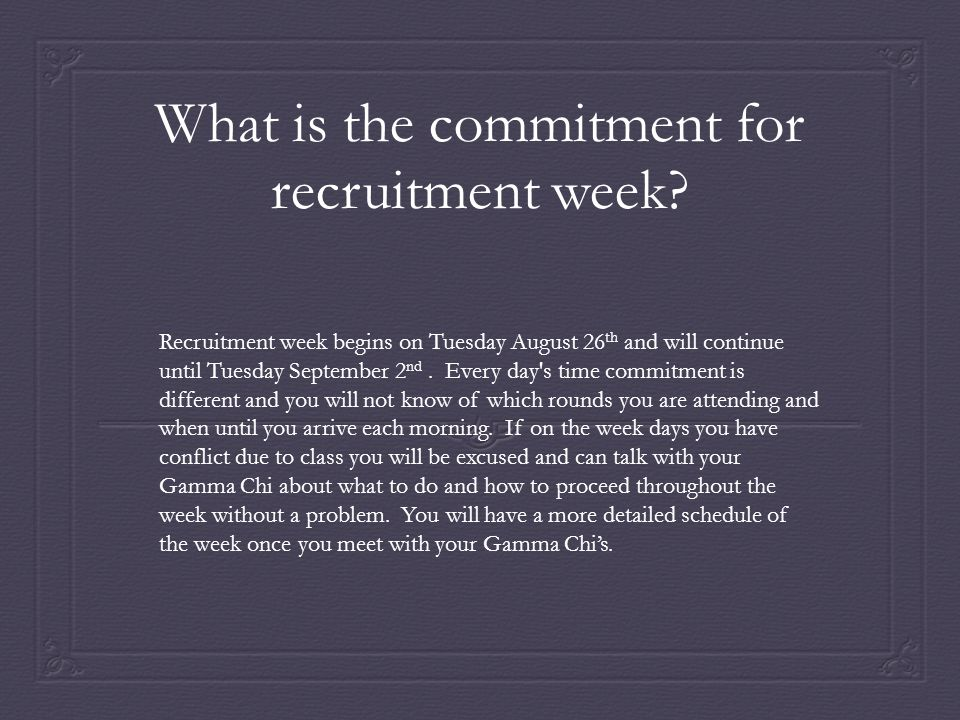 What is the commitment for recruitment week