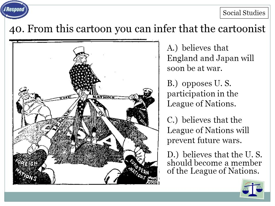 40. From this cartoon you can infer that the cartoonist
