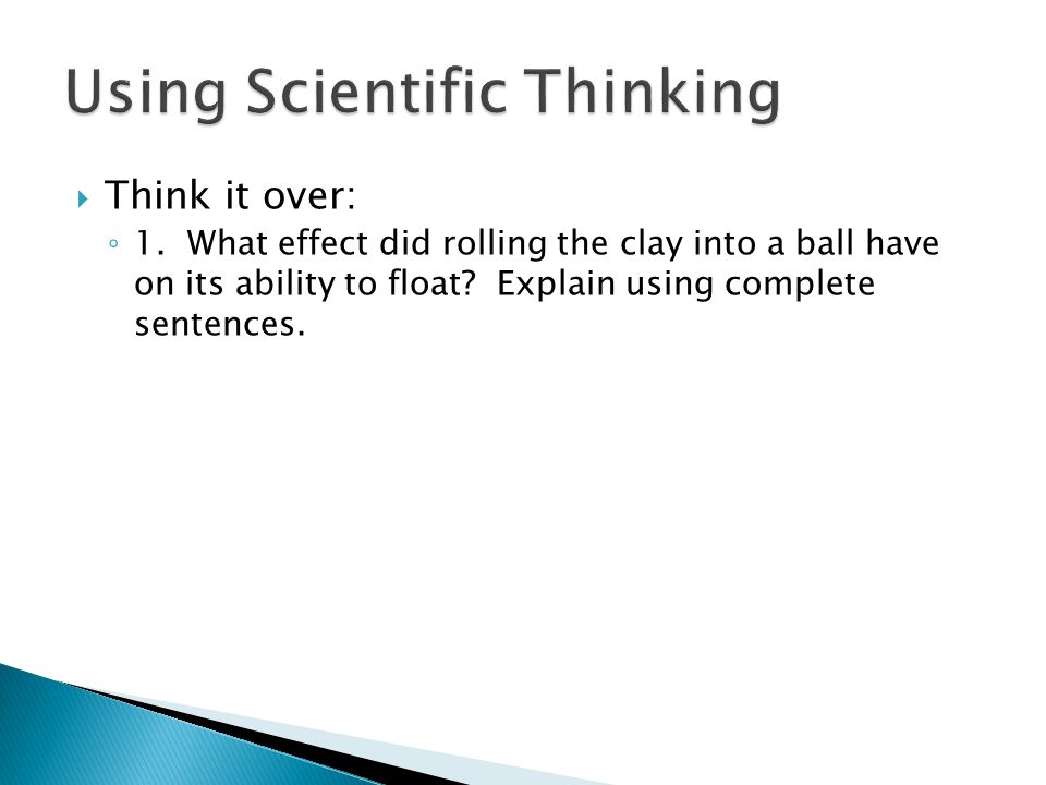 Using Scientific Thinking