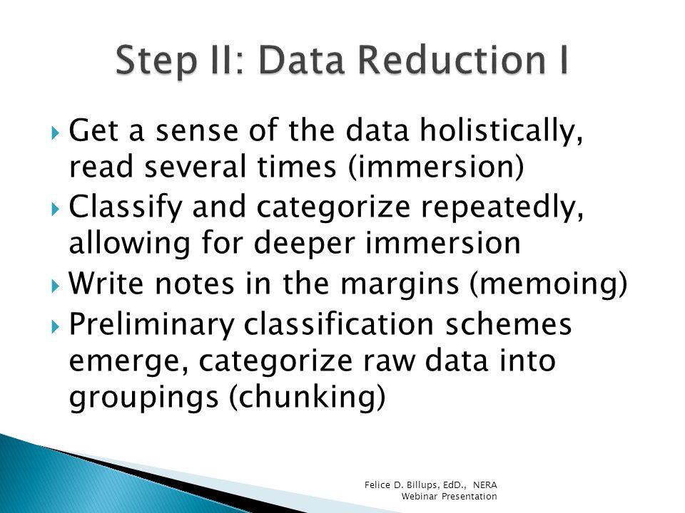 Step II: Data Reduction I