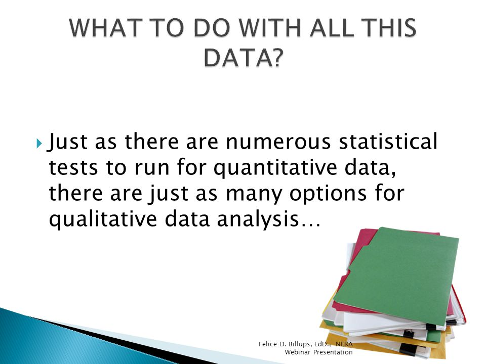 WHAT TO DO WITH ALL THIS DATA