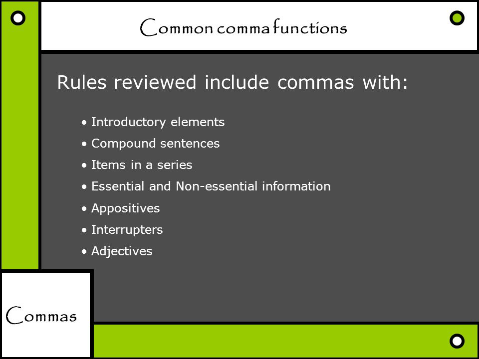 Common comma functions