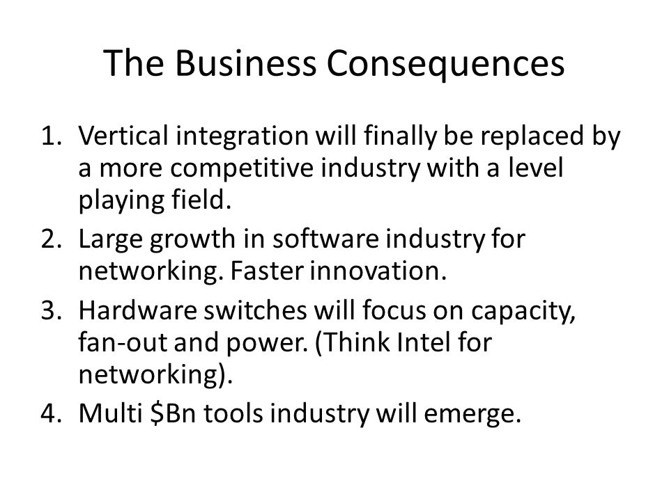 The Business Consequences