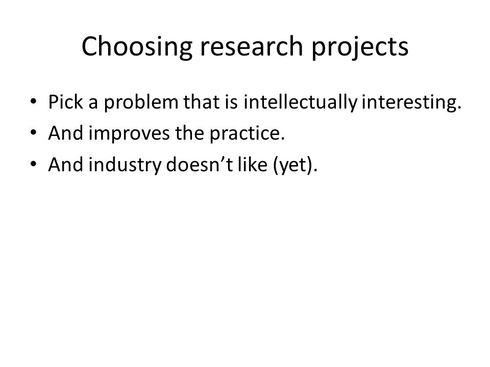Choosing research projects