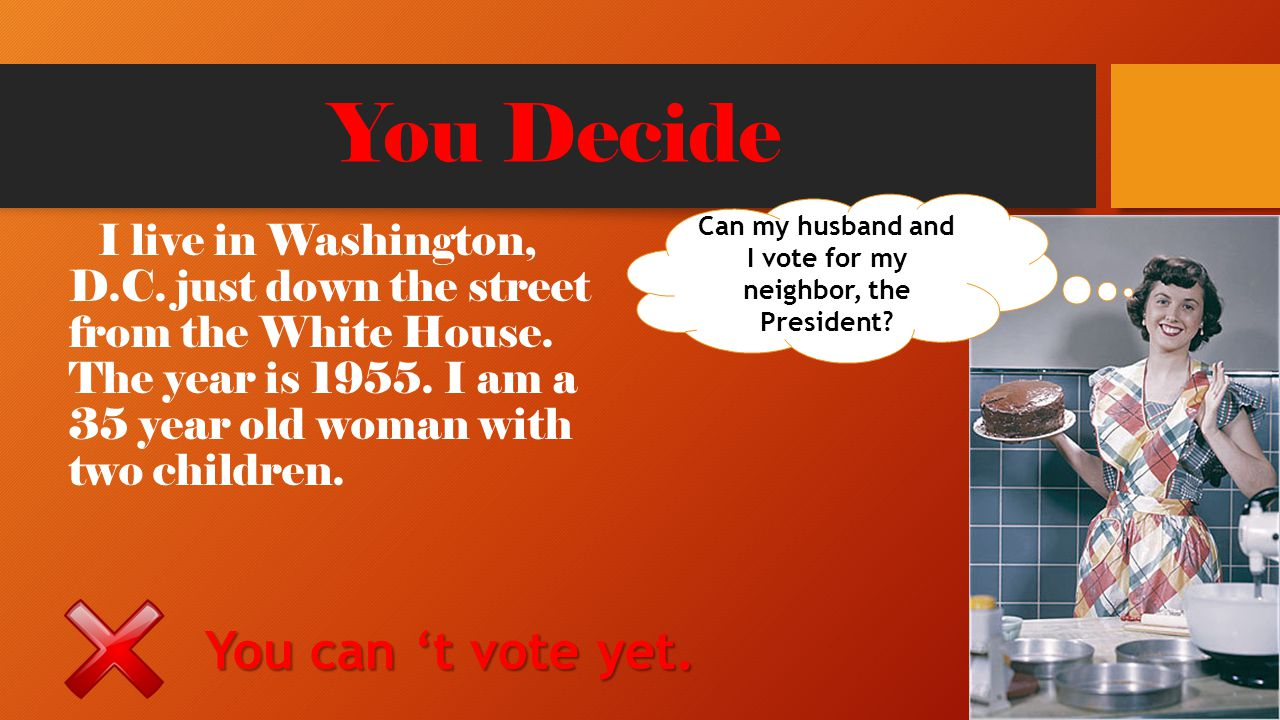 Can my husband and I vote for my neighbor, the President
