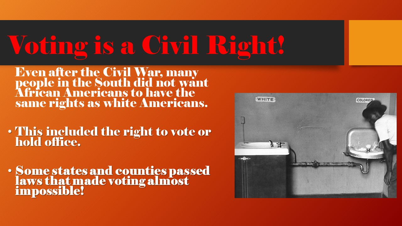 Voting is a Civil Right!