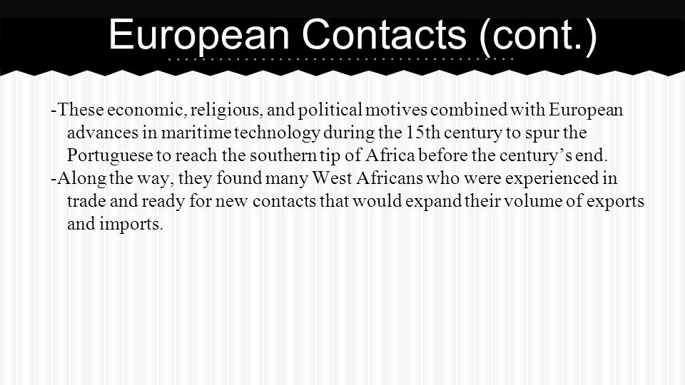 European Contacts (cont.)