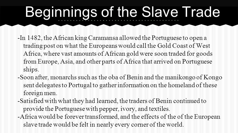 Beginnings of the Slave Trade