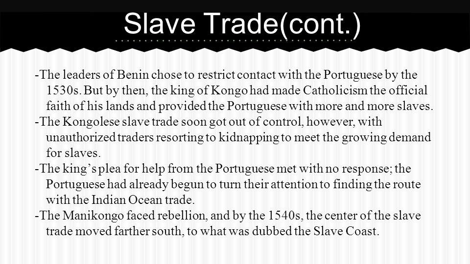 Slave Trade(cont.)