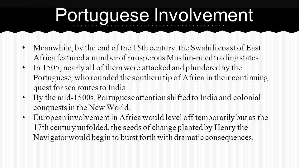 Portuguese Involvement