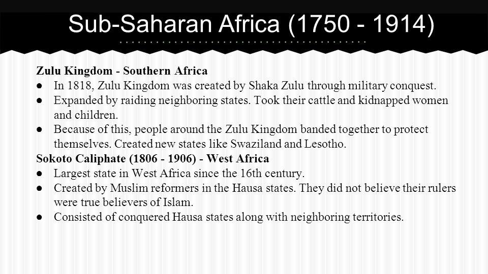 Sub-Saharan Africa (1750 - 1914)