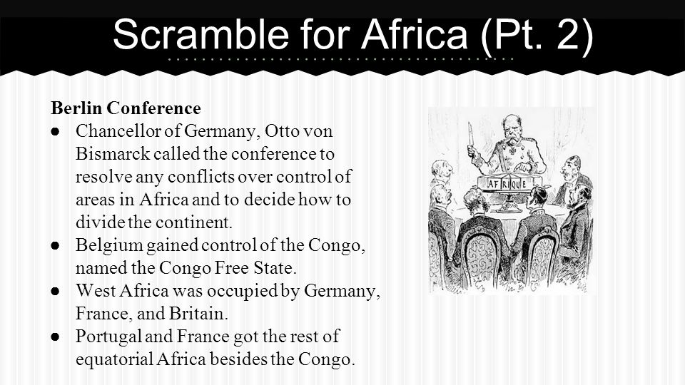 Scramble for Africa (Pt. 2)