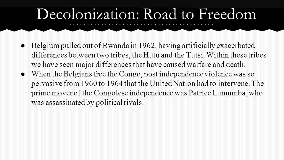 Decolonization: Road to Freedom