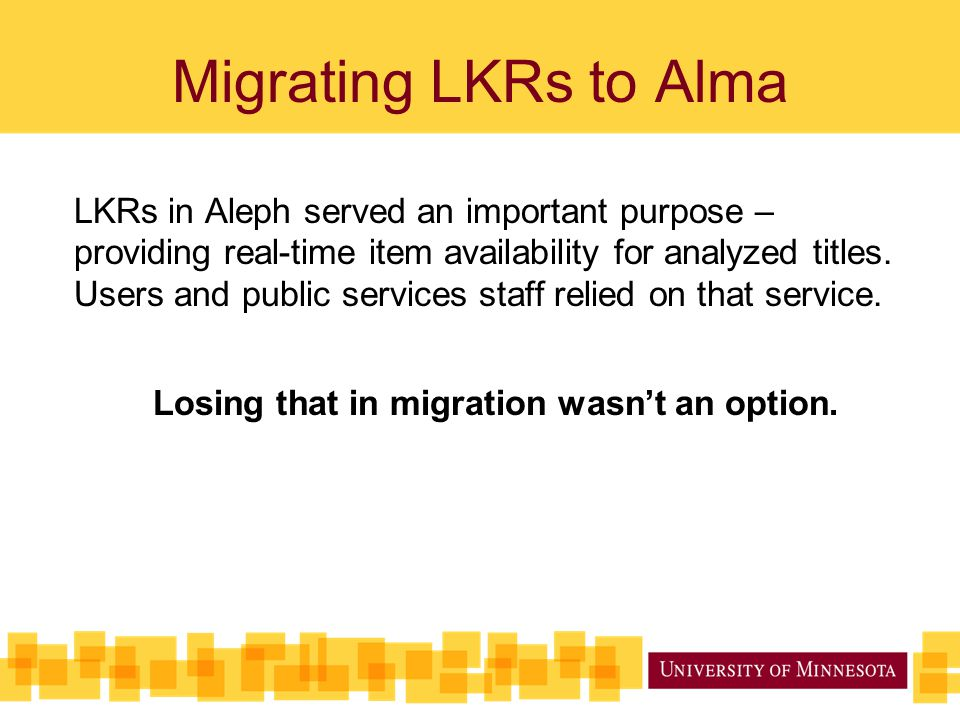 Losing that in migration wasn't an option.