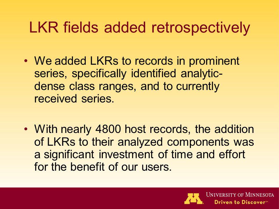 LKR fields added retrospectively