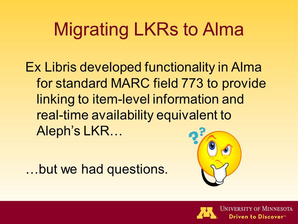 Migrating LKRs to Alma