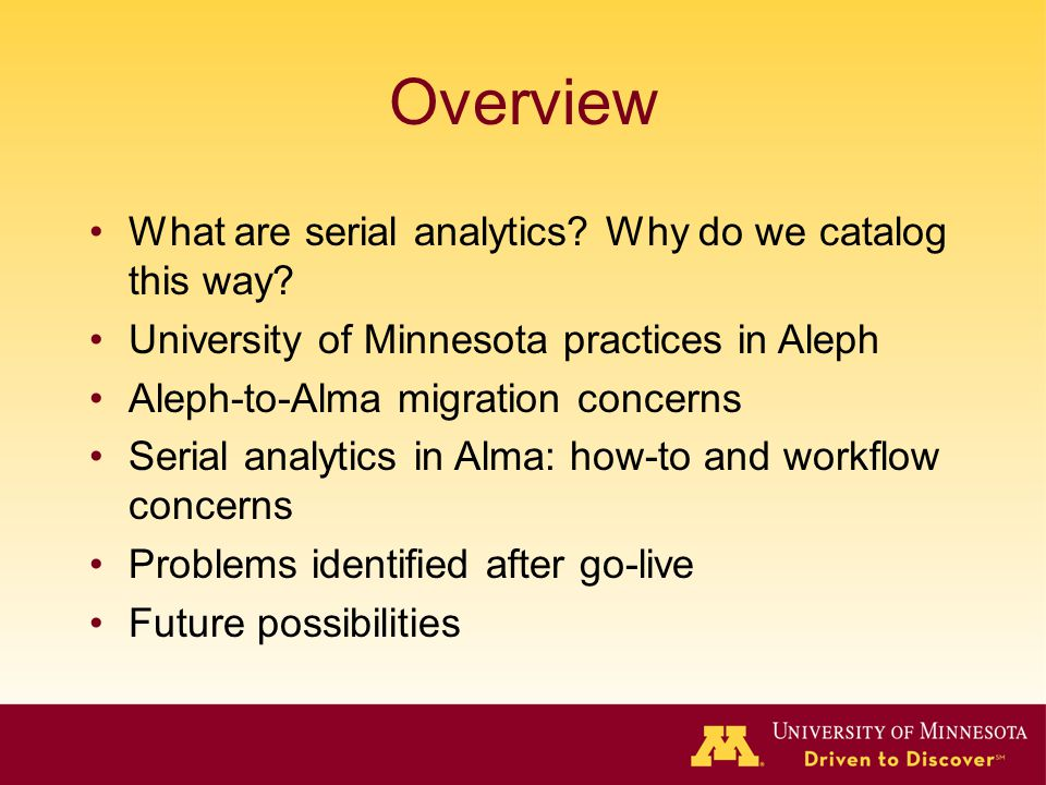 Overview What are serial analytics Why do we catalog this way