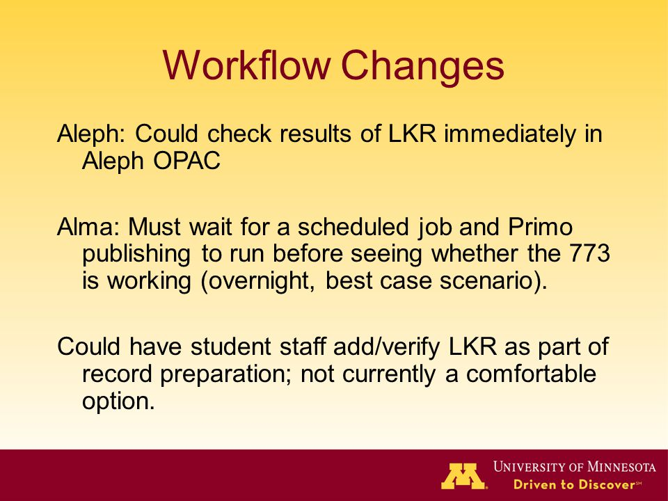 Workflow Changes Aleph: Could check results of LKR immediately in Aleph OPAC.