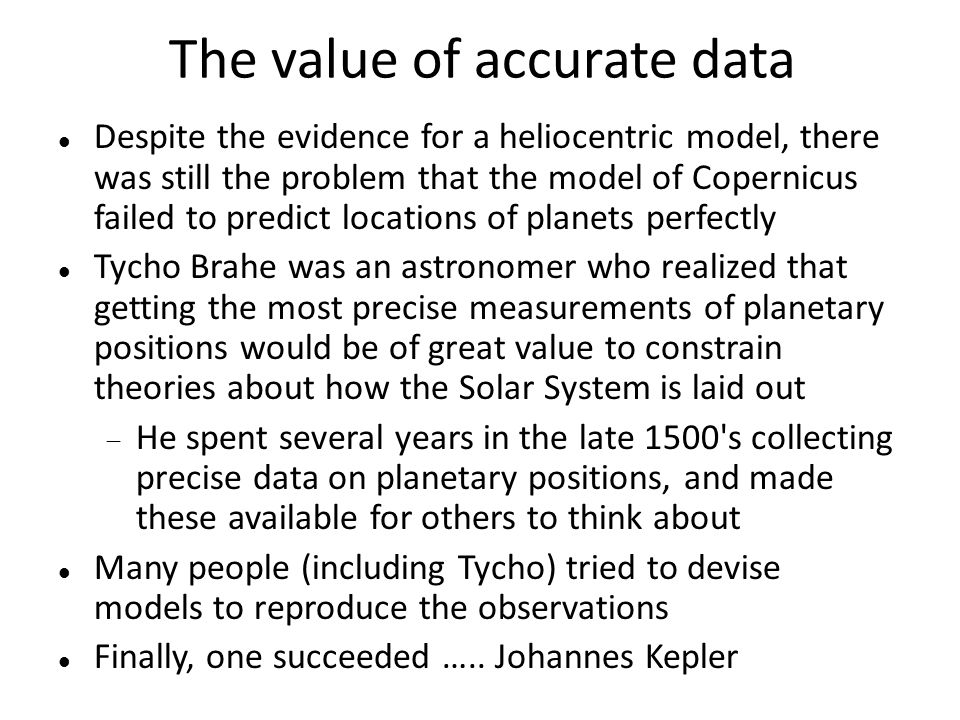The value of accurate data