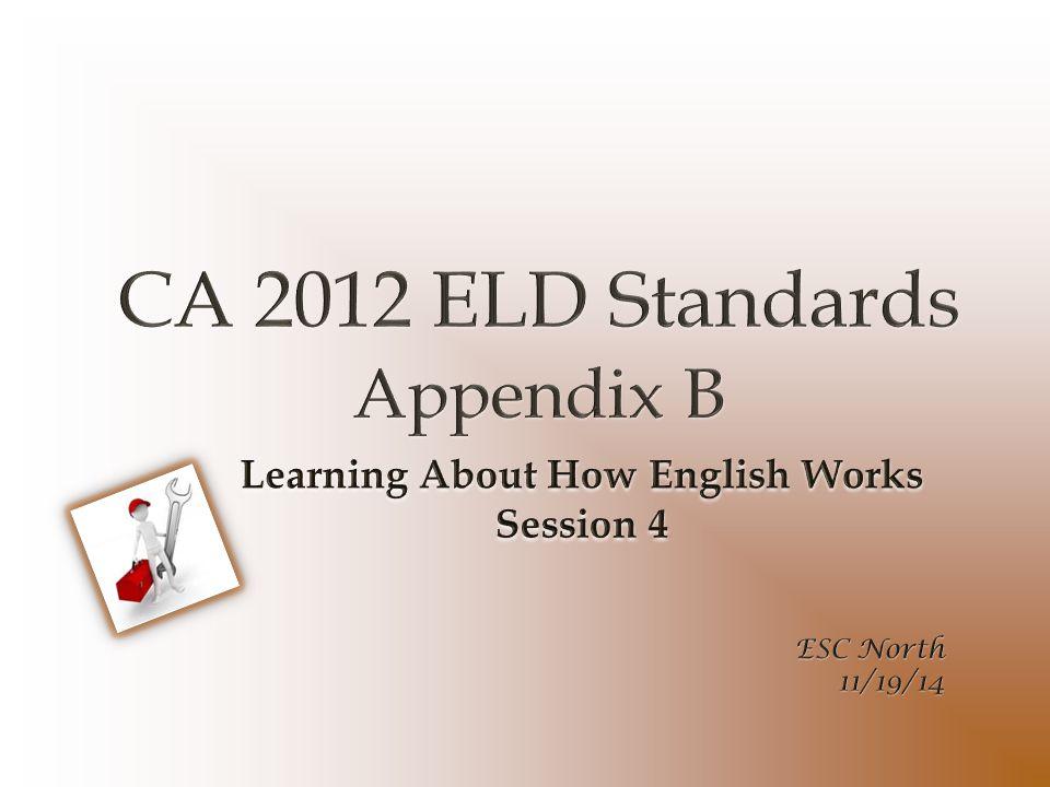 CA 2012 ELD Standards Appendix B