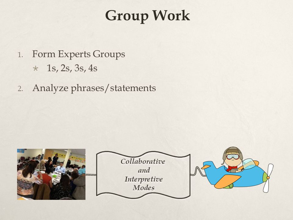 Group Work Form Experts Groups 1s, 2s, 3s, 4s