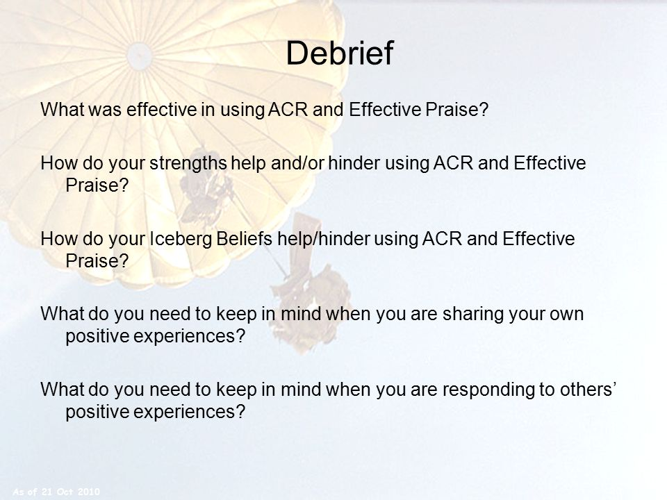 Debrief What was effective in using ACR and Effective Praise