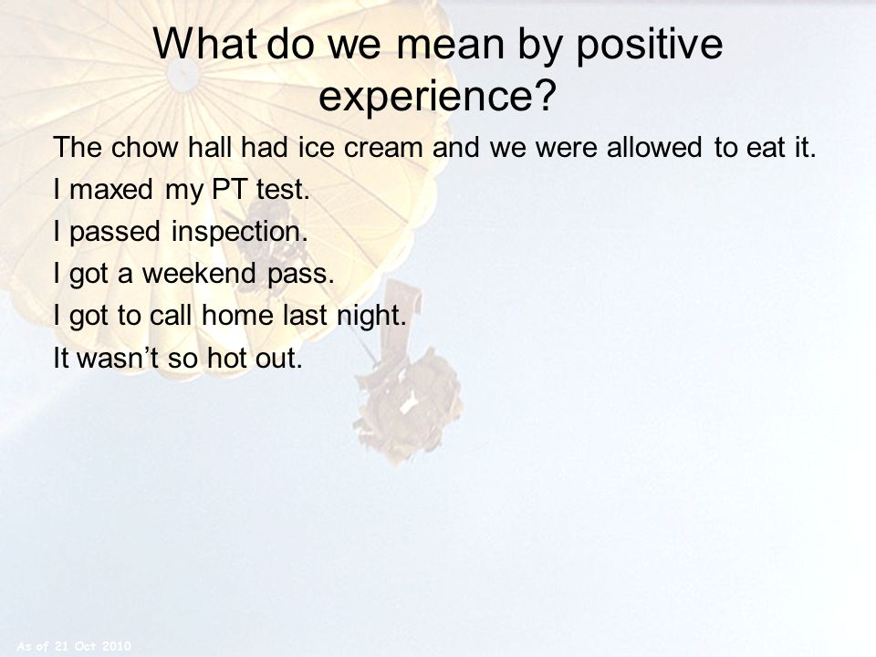 What do we mean by positive experience