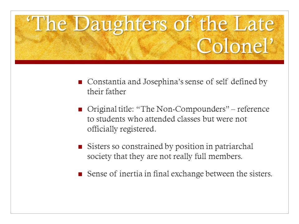 'The Daughters of the Late Colonel'