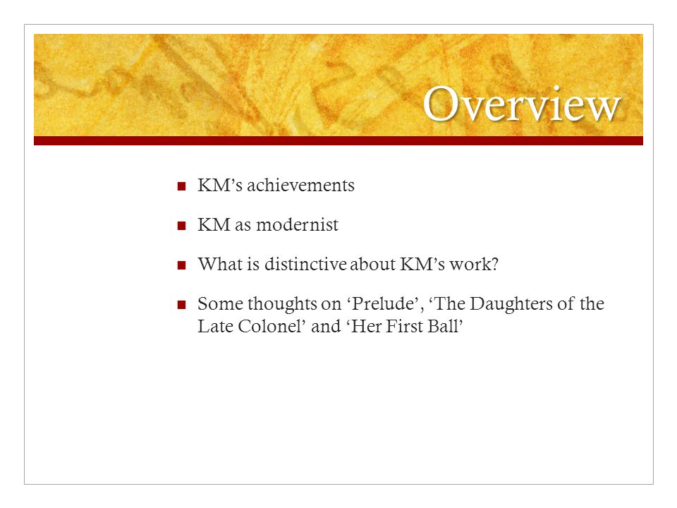 Overview KM's achievements KM as modernist