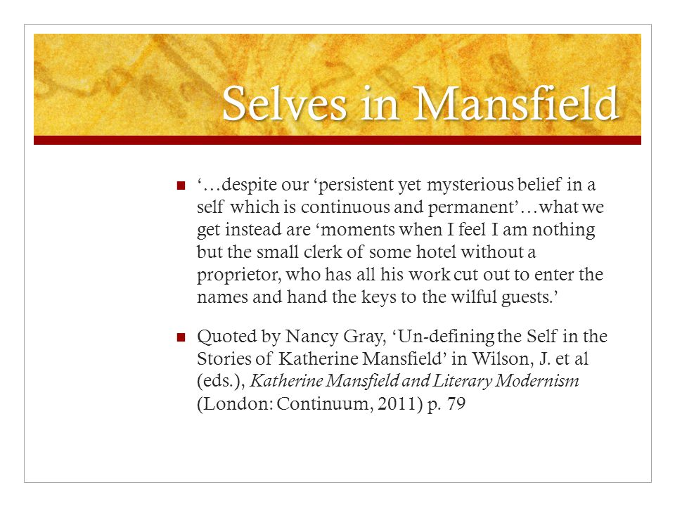 Selves in Mansfield