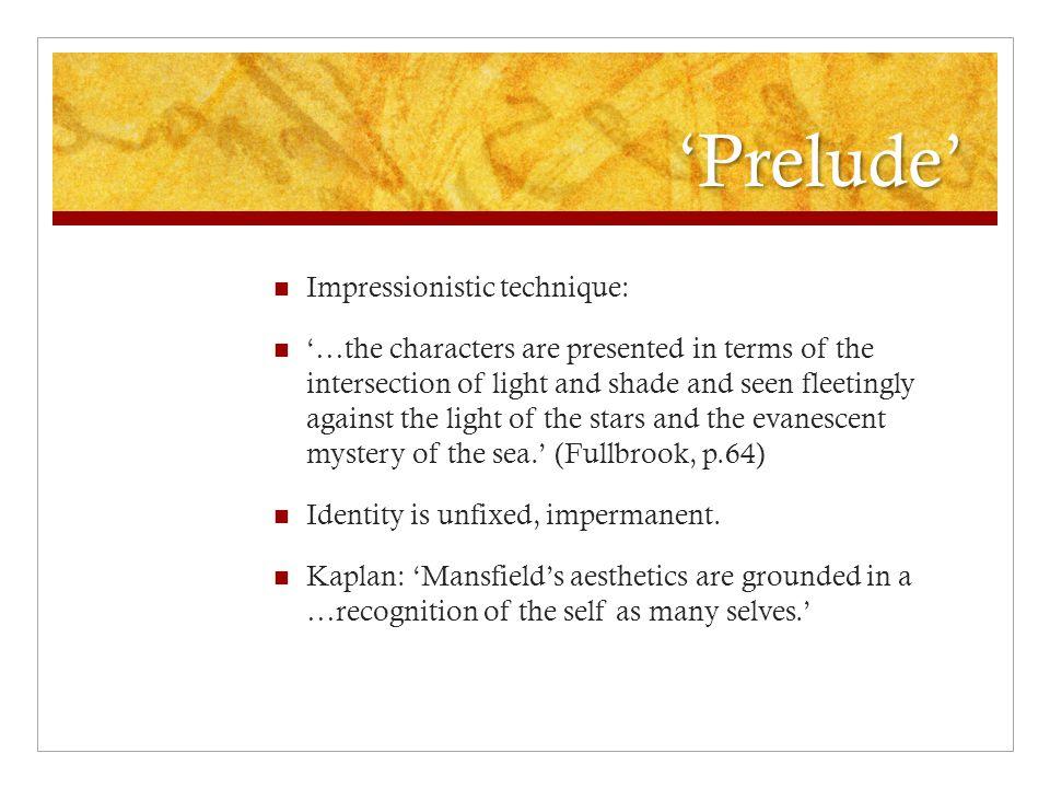 'Prelude' Impressionistic technique: