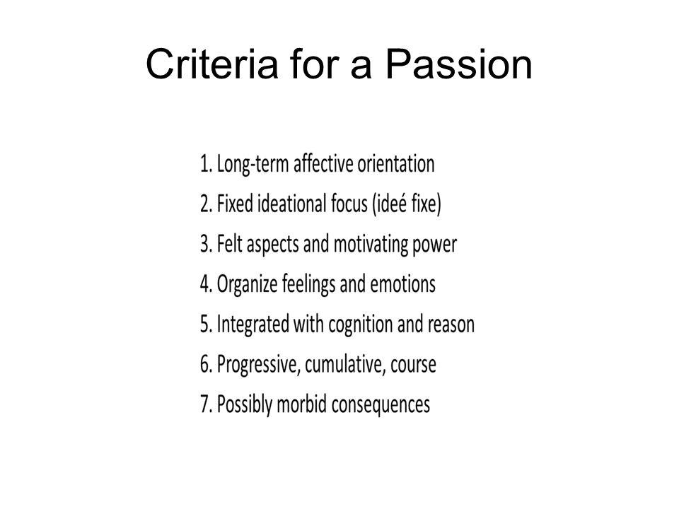 Criteria for a Passion