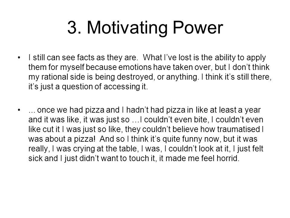 3. Motivating Power