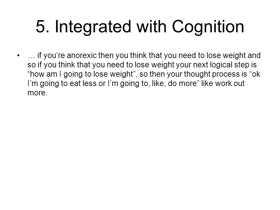 5. Integrated with Cognition