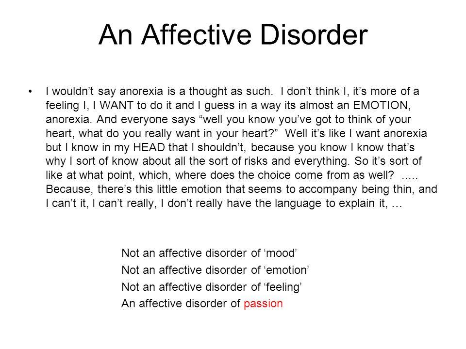 An Affective Disorder